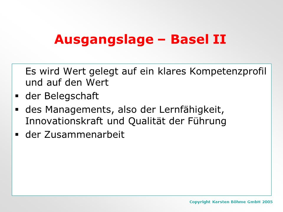 Ausgangslage – Basel II