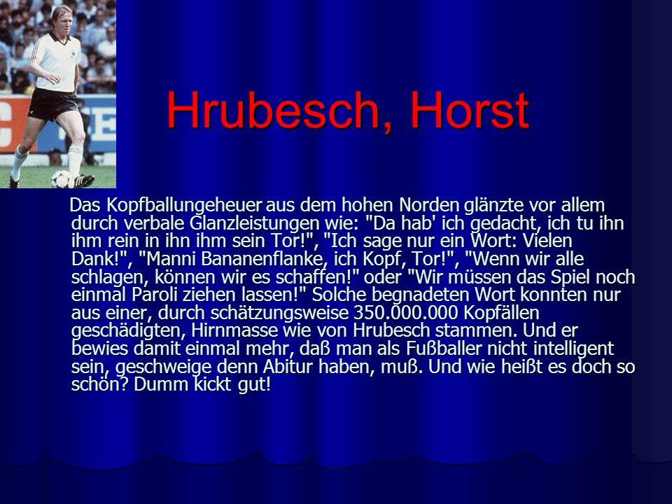 Hrubesch, Horst