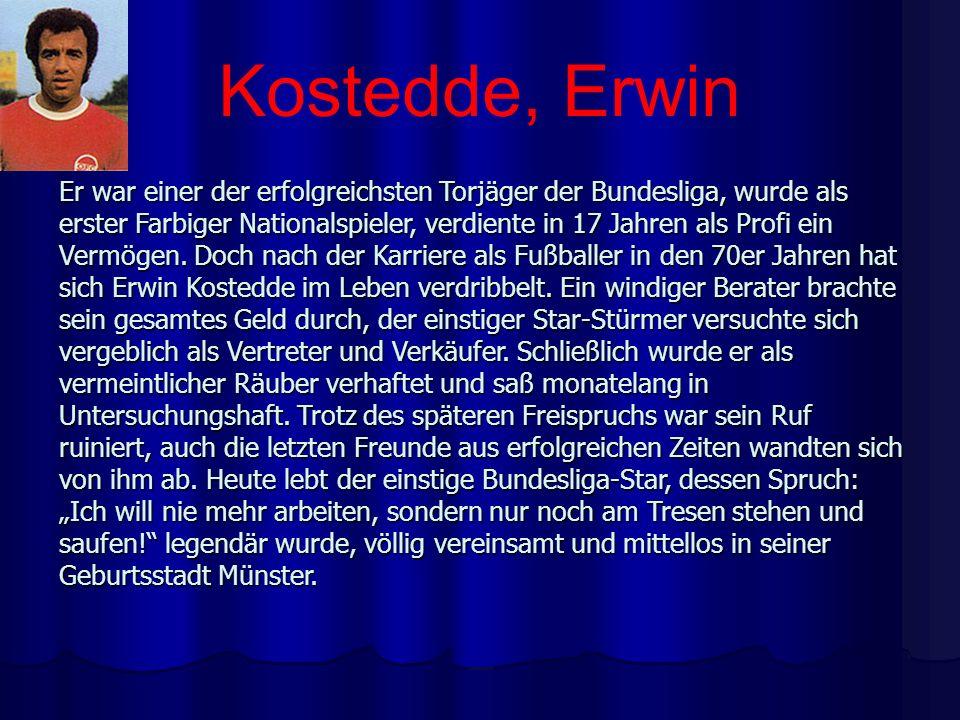 Kostedde, Erwin
