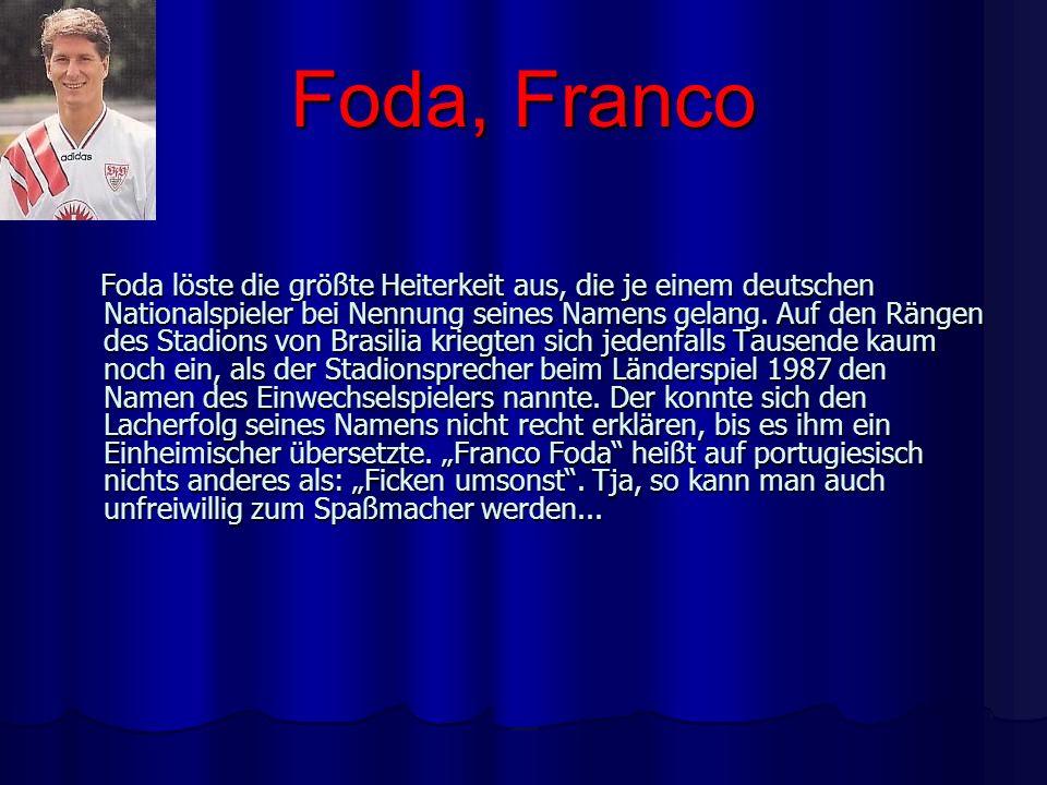 Foda, Franco