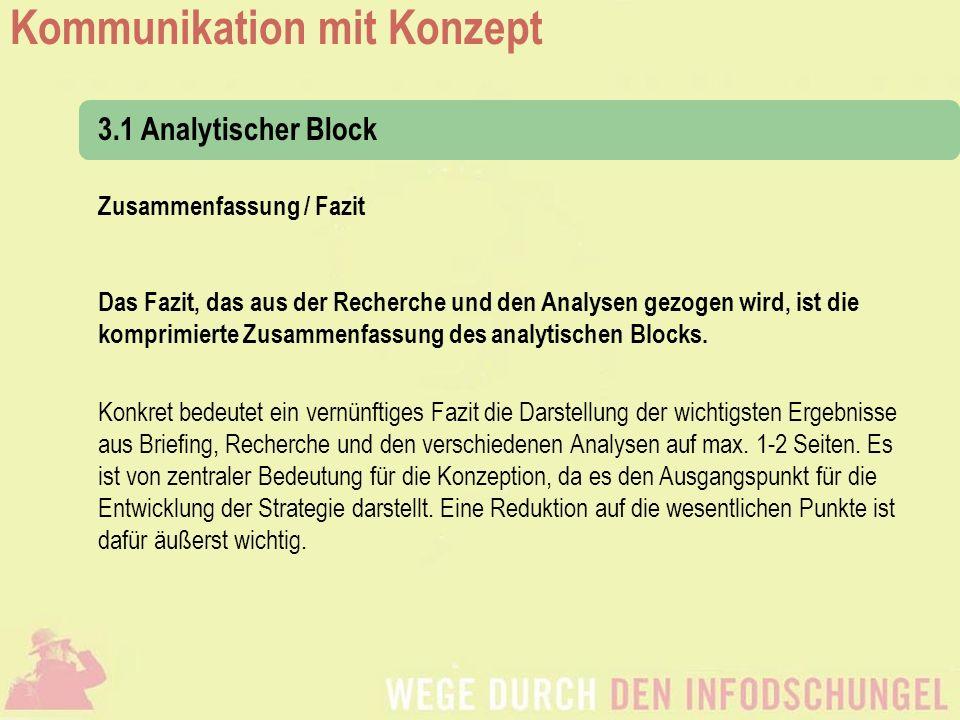 3.1 Analytischer Block Zusammenfassung / Fazit