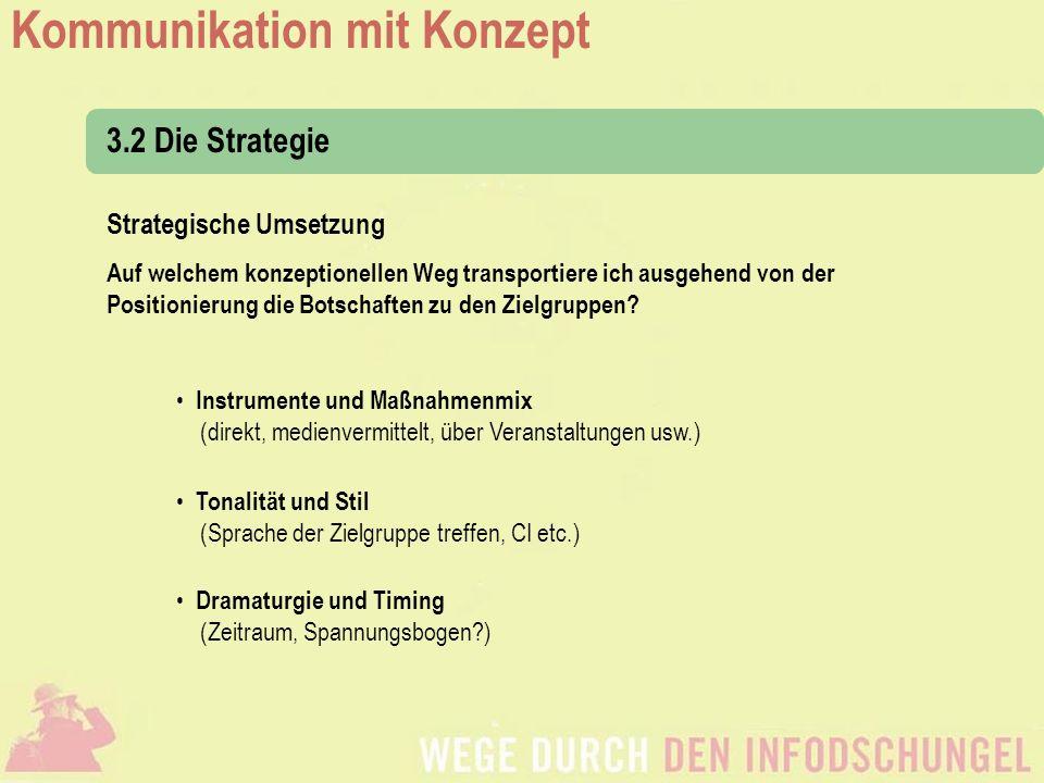 3.2 Die Strategie Strategische Umsetzung