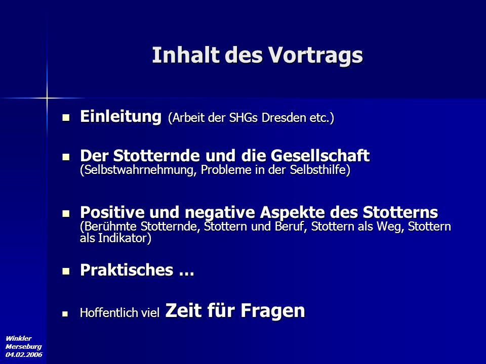 Inhalt des Vortrags Einleitung (Arbeit der SHGs Dresden etc.)