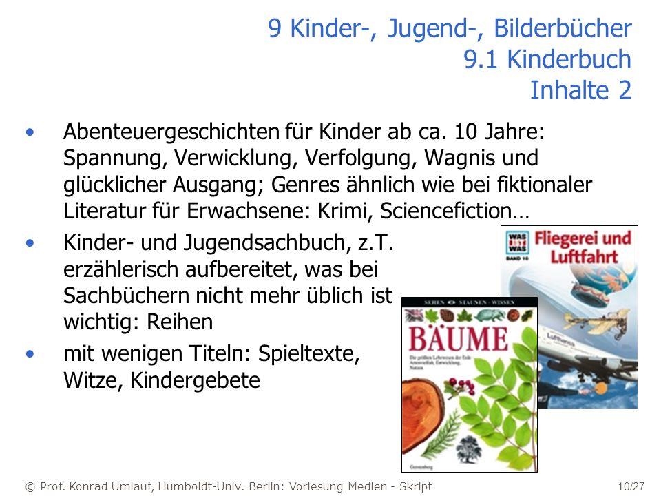 9 Kinder-, Jugend-, Bilderbücher 9.1 Kinderbuch Inhalte 2