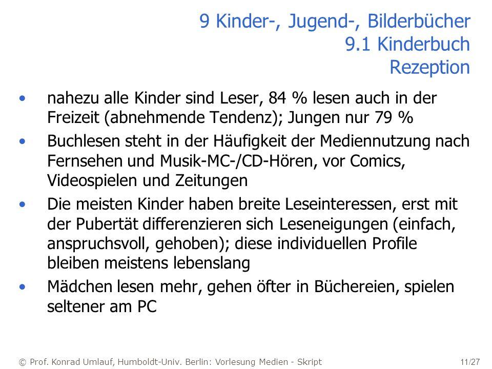 9 Kinder-, Jugend-, Bilderbücher 9.1 Kinderbuch Rezeption
