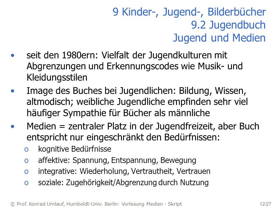 9 Kinder-, Jugend-, Bilderbücher 9.2 Jugendbuch Jugend und Medien
