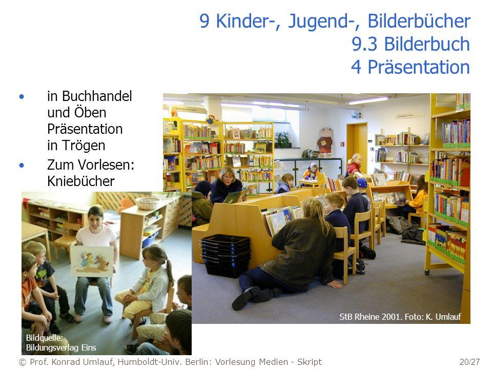 9 Kinder-, Jugend-, Bilderbücher 9.3 Bilderbuch 4 Präsentation