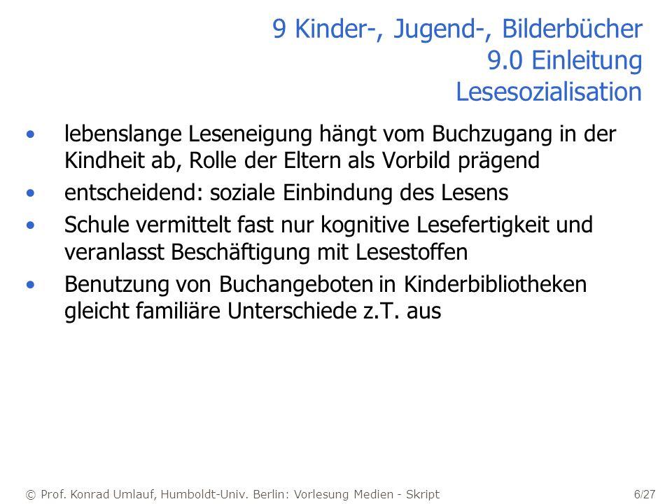 9 Kinder-, Jugend-, Bilderbücher 9.0 Einleitung Lesesozialisation