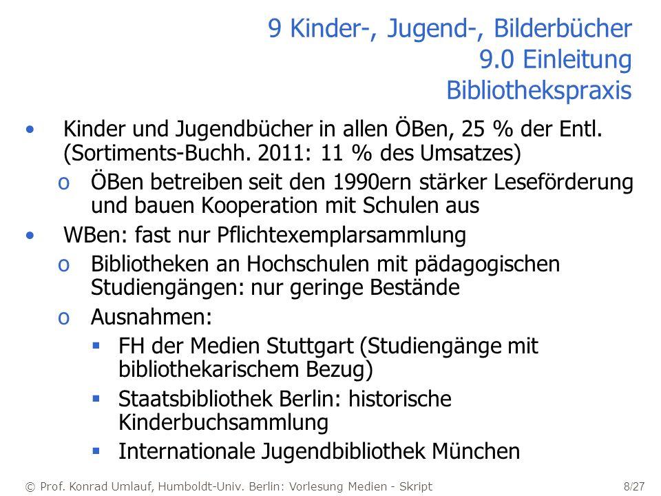 9 Kinder-, Jugend-, Bilderbücher 9.0 Einleitung Bibliothekspraxis