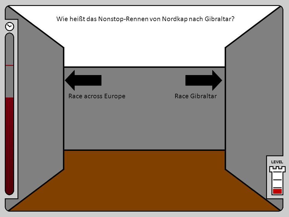Wie heißt das Nonstop-Rennen von Nordkap nach Gibraltar