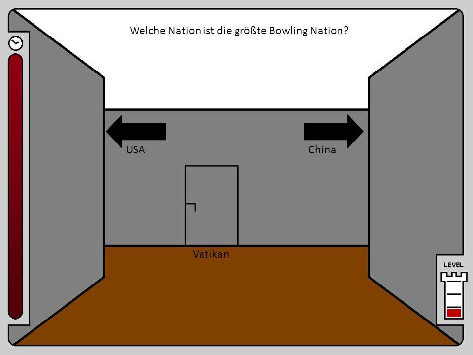 Raum 8 Welche Nation ist die größte Bowling Nation USA China Vatikan
