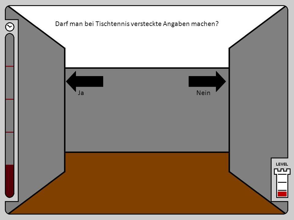 Raum 11 Darf man bei Tischtennis versteckte Angaben machen Ja Nein