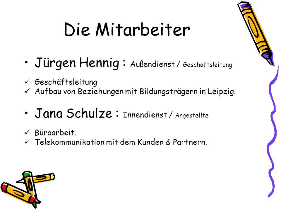 Die Mitarbeiter Jürgen Hennig : Außendienst / Geschäftsleitung