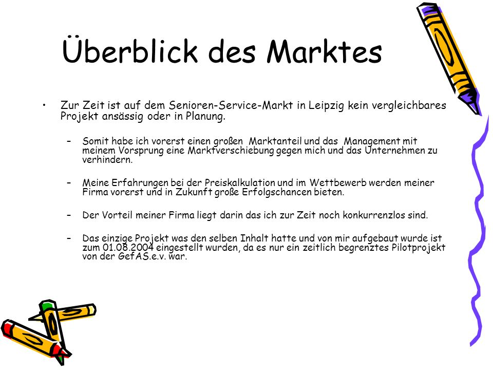 Überblick des Marktes Zur Zeit ist auf dem Senioren-Service-Markt in Leipzig kein vergleichbares Projekt ansässig oder in Planung.
