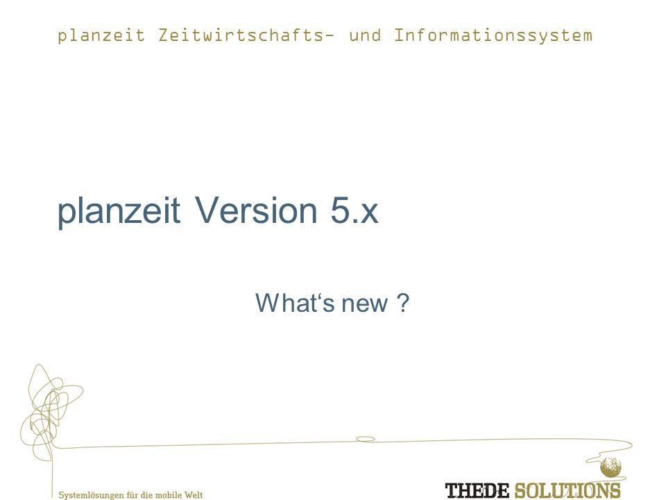 planzeit Version 5.x What's new