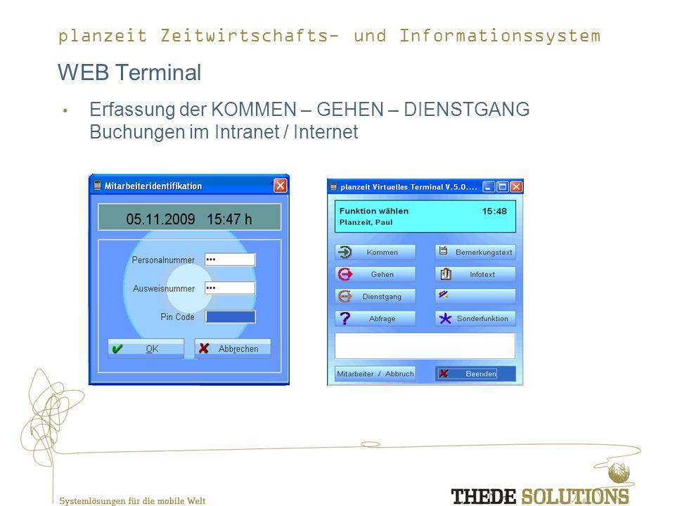 WEB Terminal Erfassung der KOMMEN – GEHEN – DIENSTGANG Buchungen im Intranet / Internet