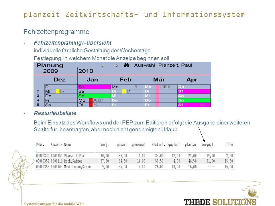 Fehlzeitenprogramme Fehlzeitenplanung /–übersicht. individuelle farbliche Gestaltung der Wochentage.