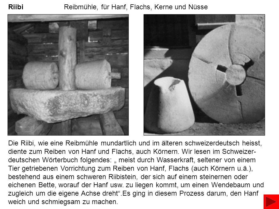 Riibi Reibmühle, für Hanf, Flachs, Kerne und Nüsse