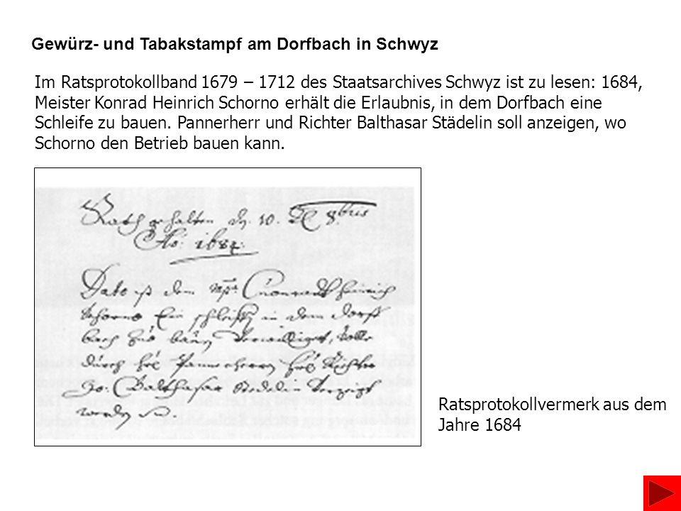 Gewürz- und Tabakstampf am Dorfbach in Schwyz
