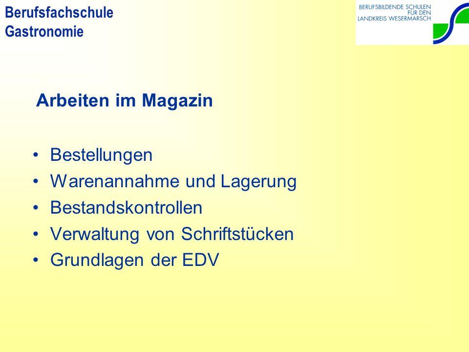 Arbeiten im Magazin Bestellungen. Warenannahme und Lagerung. Bestandskontrollen. Verwaltung von Schriftstücken.