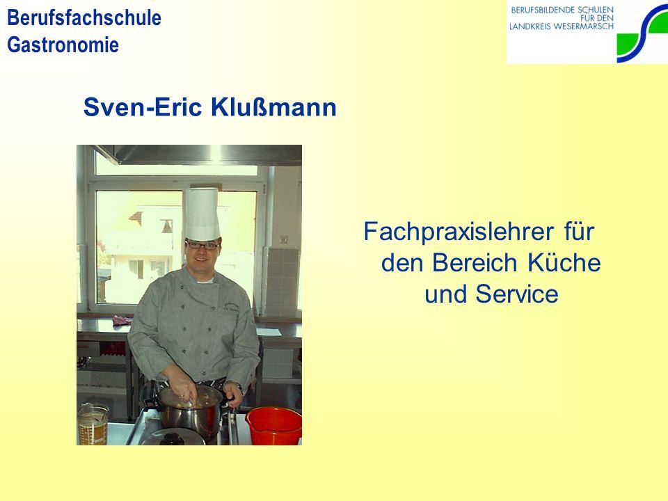 Fachpraxislehrer für den Bereich Küche und Service