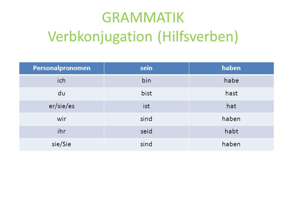 GRAMMATIK Verbkonjugation (Hilfsverben)