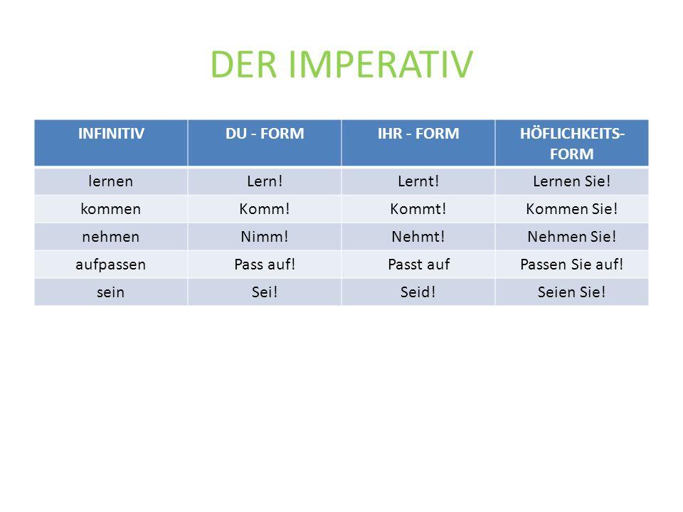 DER IMPERATIV INFINITIV DU - FORM IHR - FORM HÖFLICHKEITS-FORM lernen