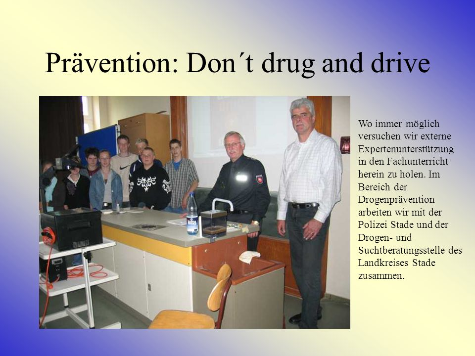 Prävention: Don´t drug and drive