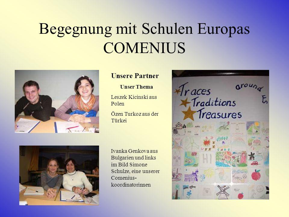 Begegnung mit Schulen Europas COMENIUS
