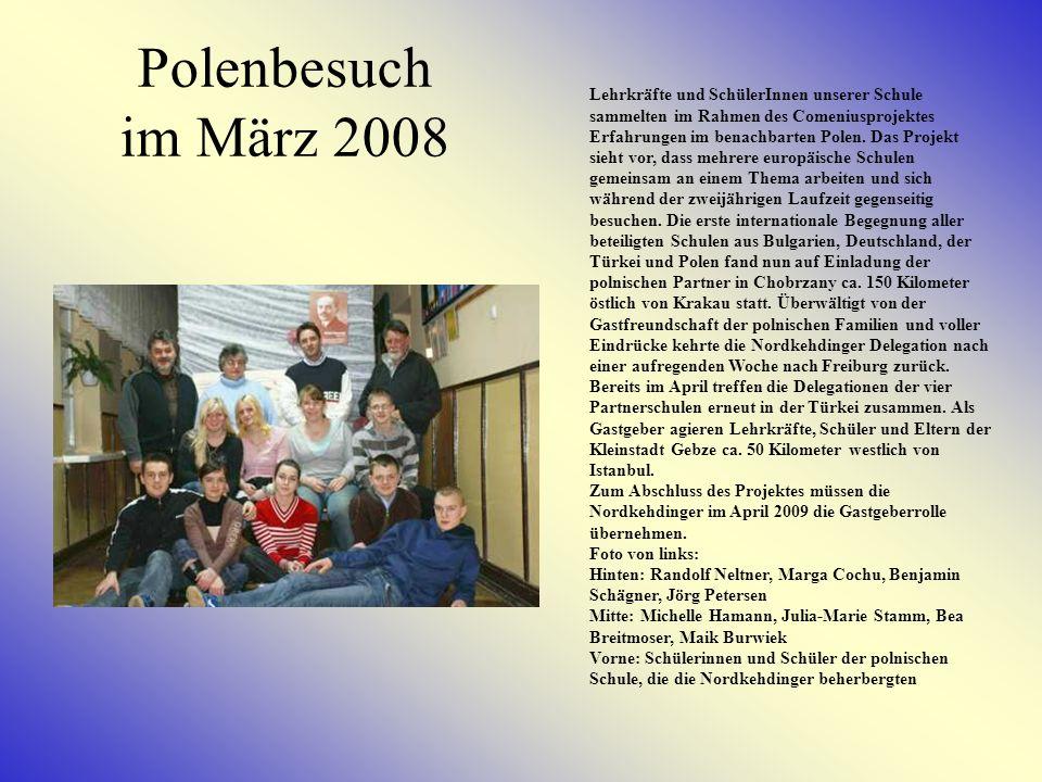 Polenbesuch im März 2008