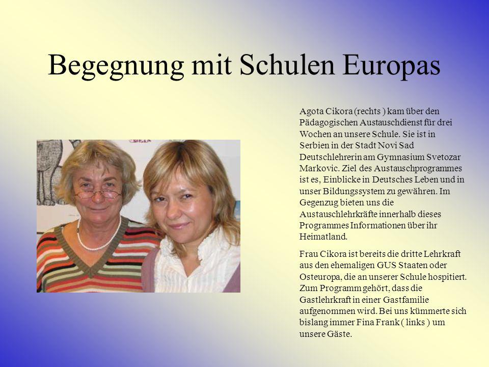 Begegnung mit Schulen Europas