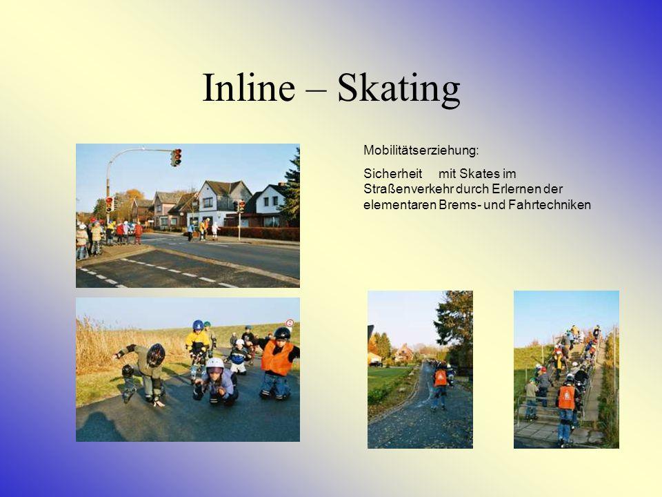 Inline – Skating Mobilitätserziehung: