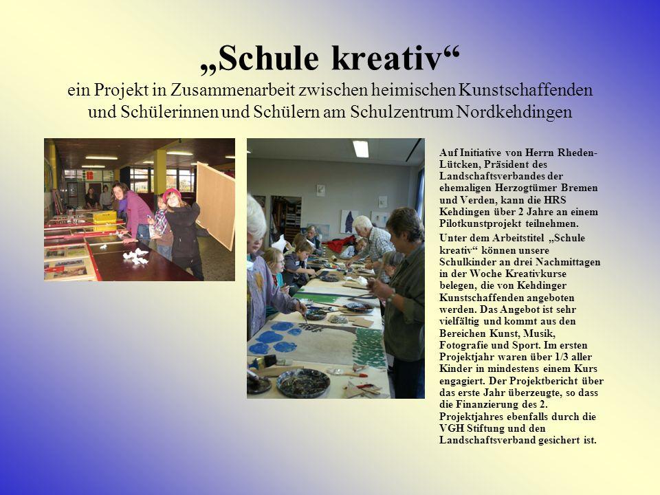 """""""Schule kreativ ein Projekt in Zusammenarbeit zwischen heimischen Kunstschaffenden und Schülerinnen und Schülern am Schulzentrum Nordkehdingen"""