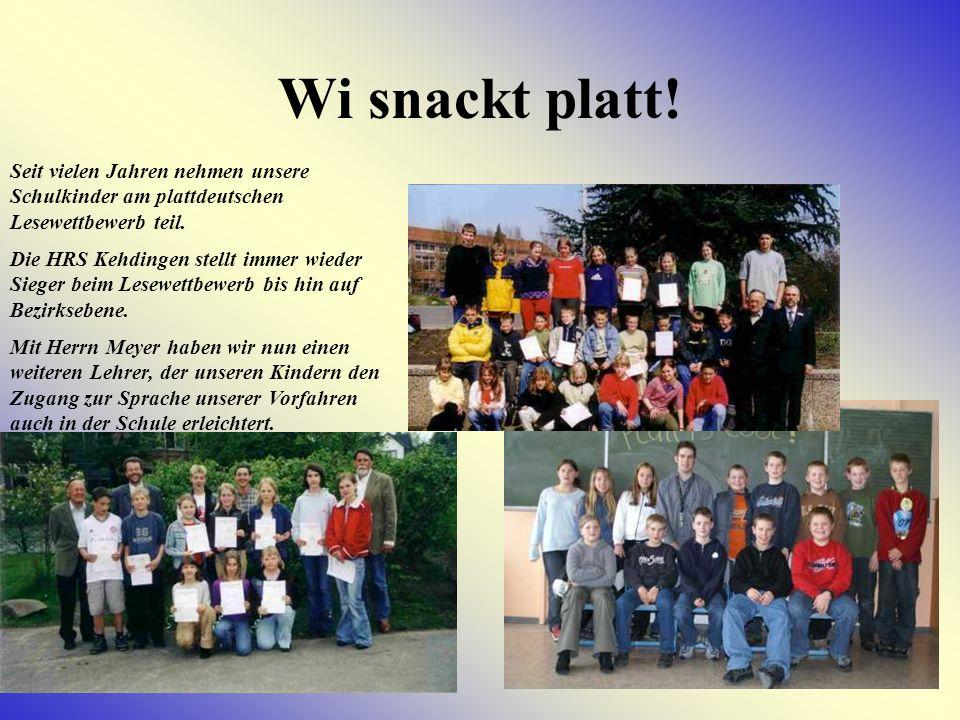 Wi snackt platt! Seit vielen Jahren nehmen unsere Schulkinder am plattdeutschen Lesewettbewerb teil.