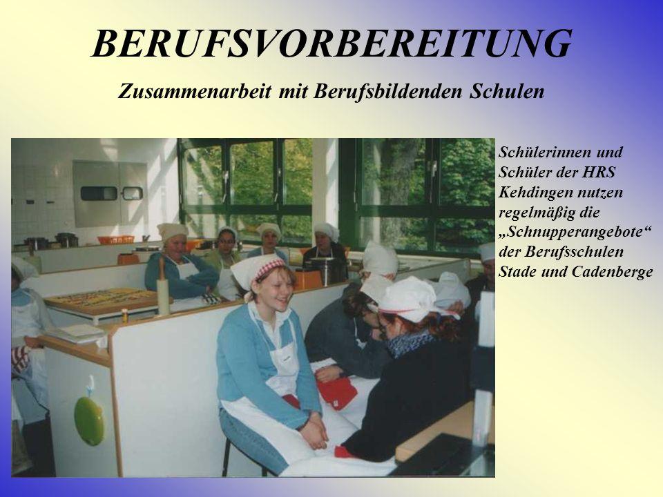 BERUFSVORBEREITUNG Zusammenarbeit mit Berufsbildenden Schulen