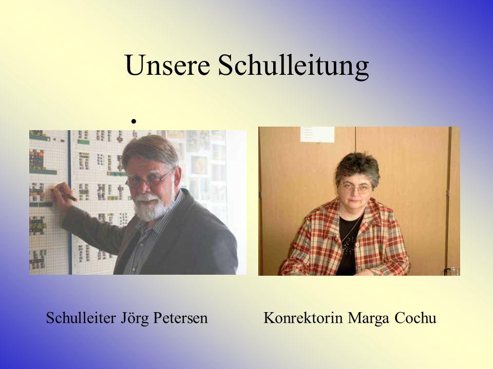 Unsere Schulleitung Schulleiter Jörg Petersen Konrektorin Marga Cochu