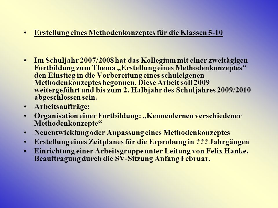 Erstellung eines Methodenkonzeptes für die Klassen 5-10