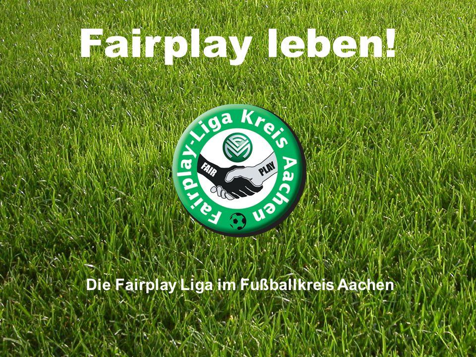 Die Fairplay Liga im Fußballkreis Aachen