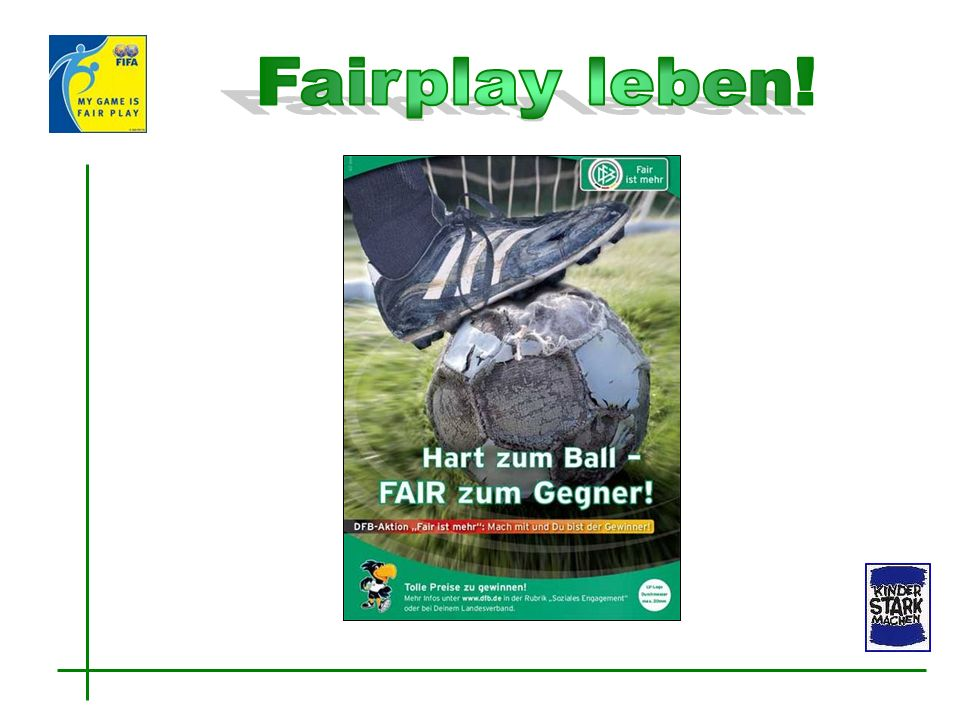 Fairplay leben!