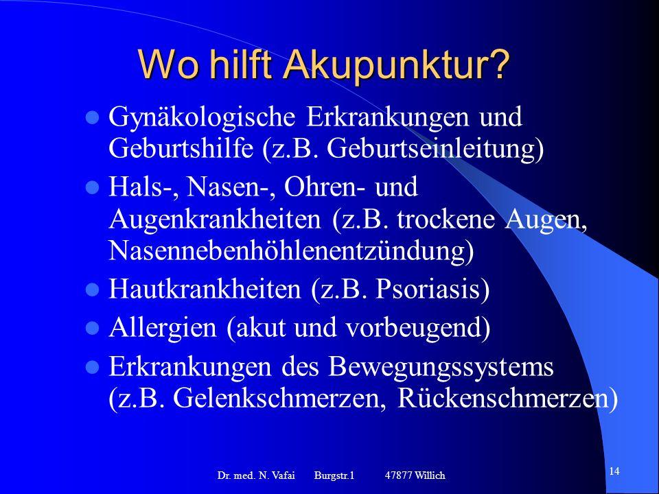 Dr. med. N. Vafai Burgstr.1 47877 Willich