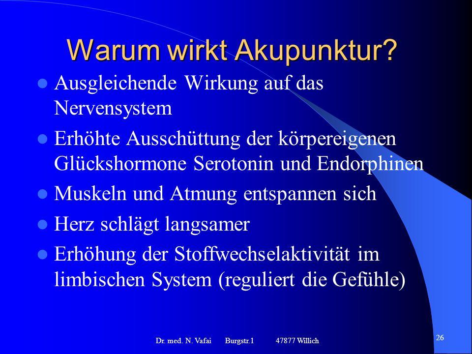Warum wirkt Akupunktur