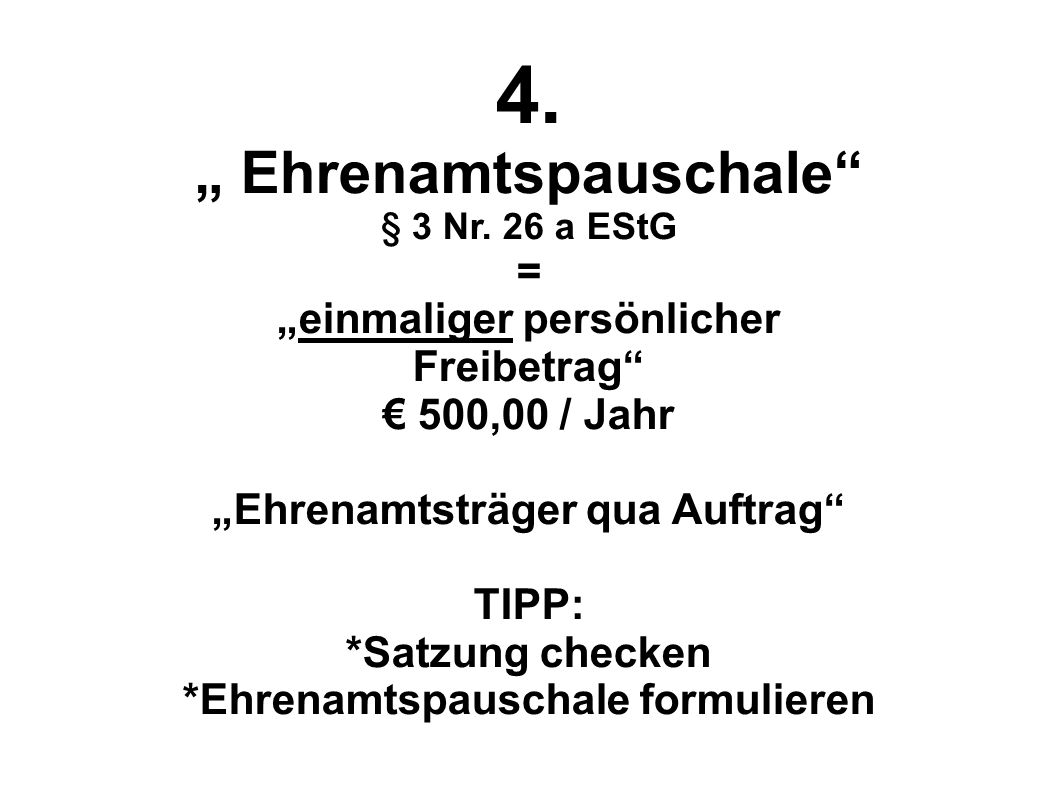 """4. """" Ehrenamtspauschale = """"einmaliger persönlicher Freibetrag"""