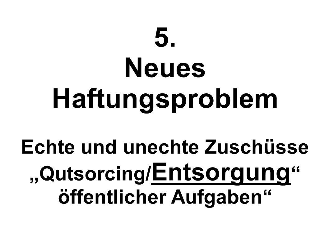 5. Neues Haftungsproblem