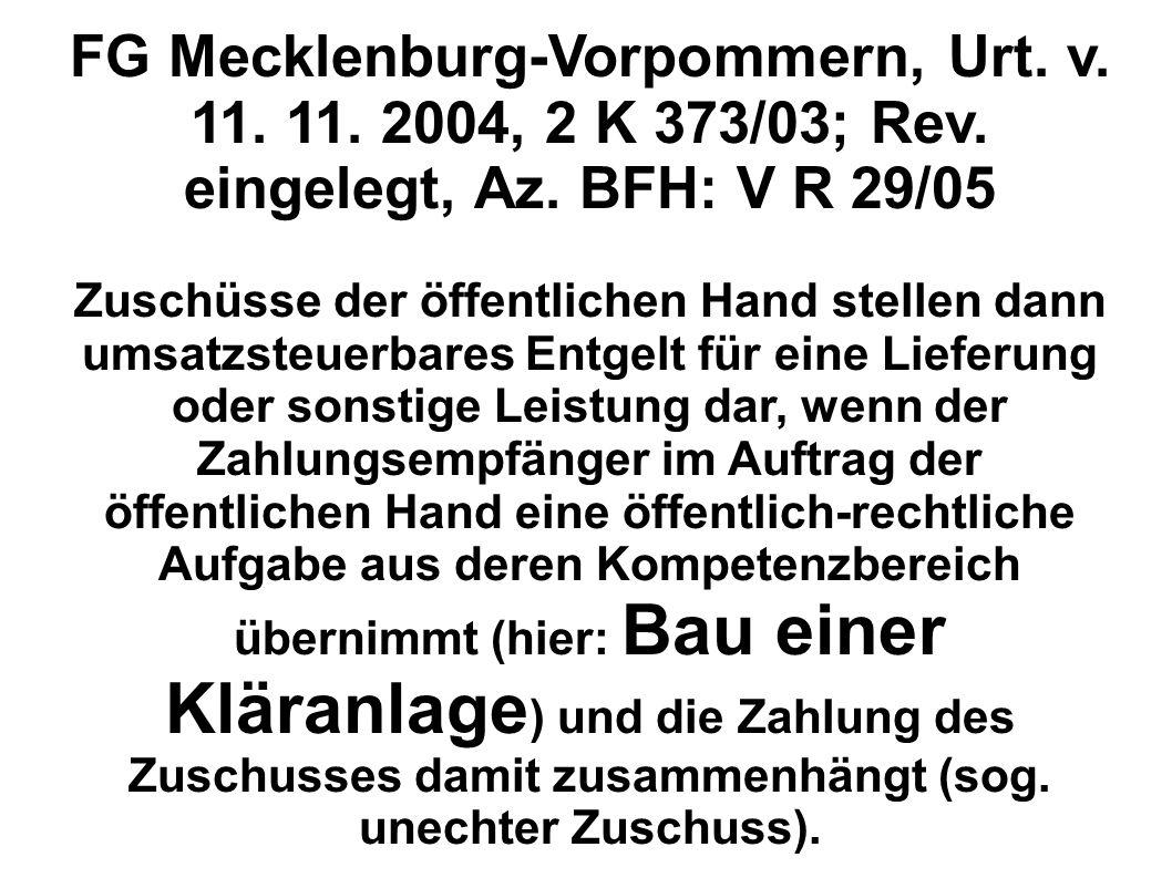 FG Mecklenburg-Vorpommern, Urt. v. 11. 11. 2004, 2 K 373/03; Rev