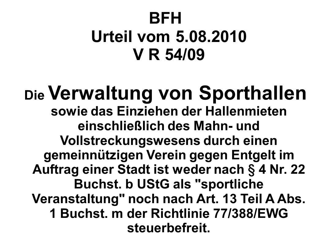 BFH Urteil vom 5.08.2010 V R 54/09