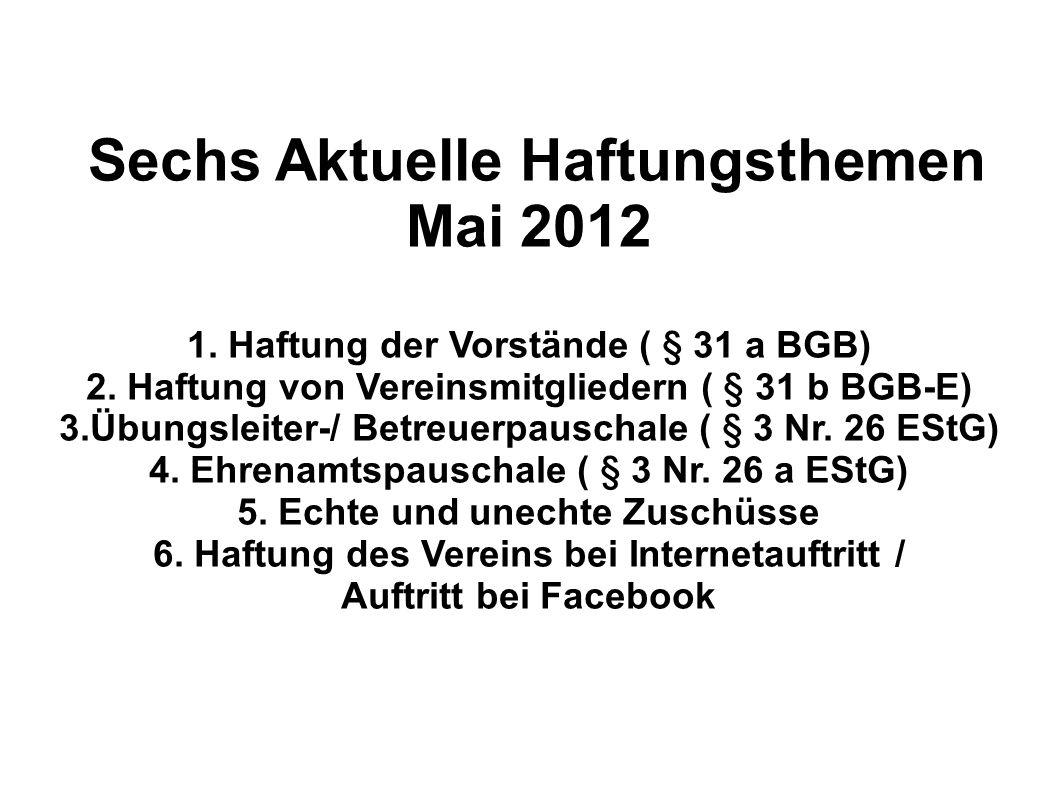 Sechs Aktuelle Haftungsthemen Mai 2012