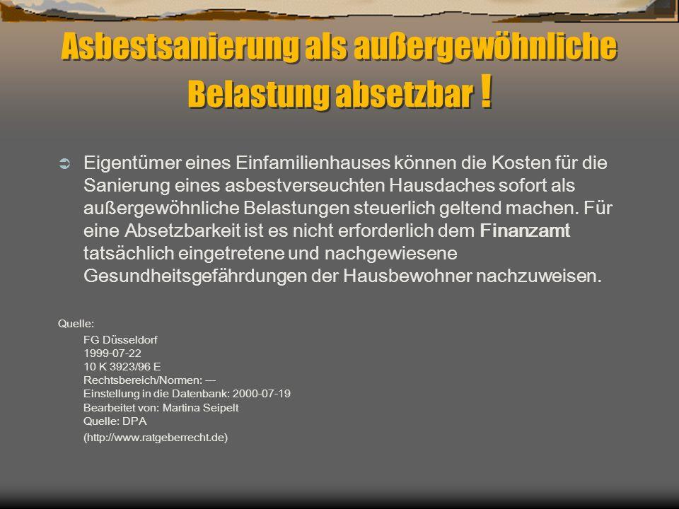 Asbestsanierung als außergewöhnliche Belastung absetzbar !