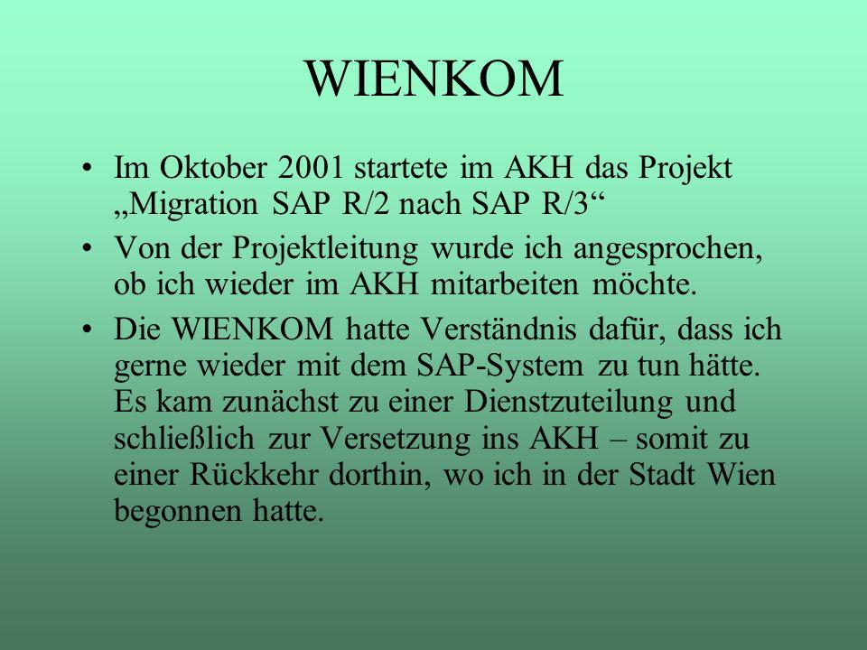 """WIENKOM Im Oktober 2001 startete im AKH das Projekt """"Migration SAP R/2 nach SAP R/3"""