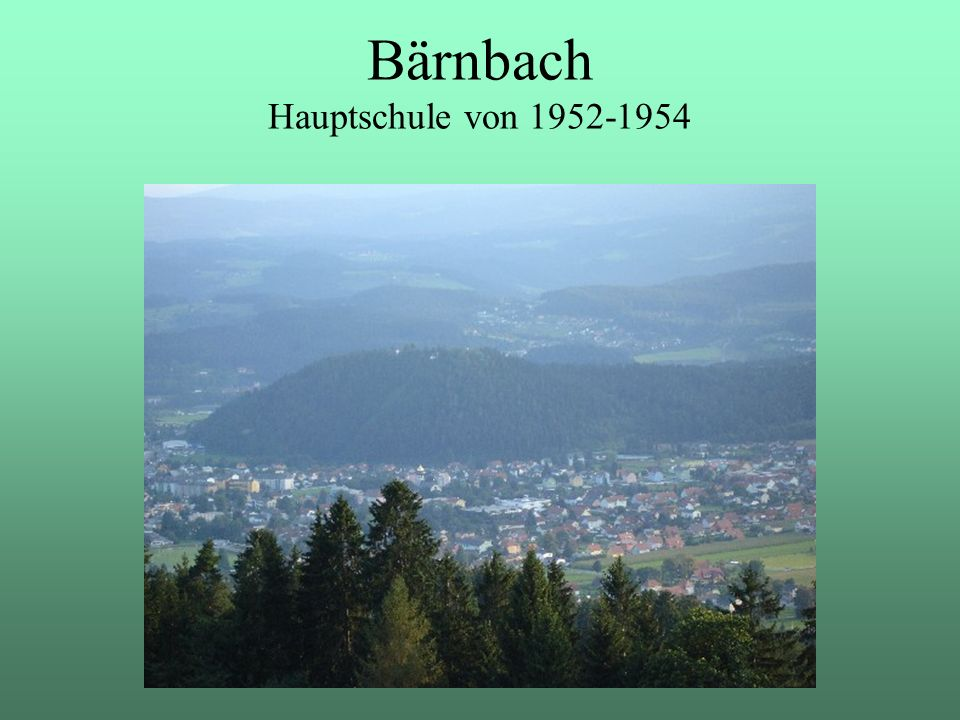 Bärnbach Hauptschule von 1952-1954