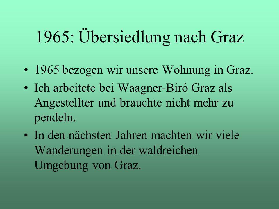 1965: Übersiedlung nach Graz